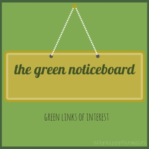the green noticeboard || cityhippyfarmgirl