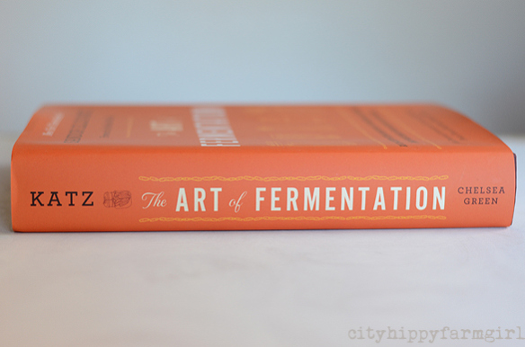 the Art of Fermentaion Sandor Katz || cityhippyfarmgirl